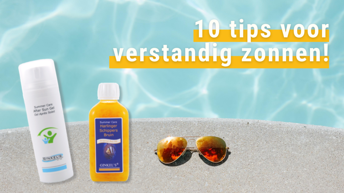 10 tips voor verstandig zonnen 1200x675 - 10 tips voor verstandig zonnen! - nieuws
